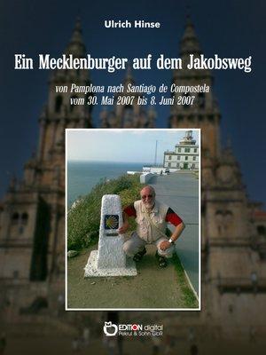 cover image of Ein Mecklenburger auf dem Jakobsweg