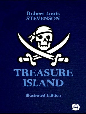 cover image of Treasure Island (Illustrated Edition)
