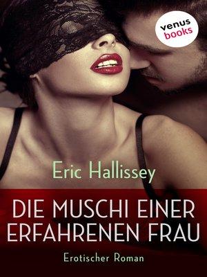 cover image of Die Muschi einer erfahrenen Frau
