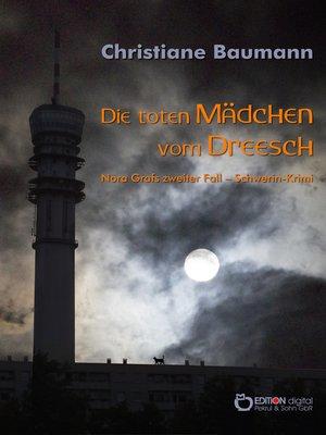 cover image of Die toten Mädchen vom Dreesch