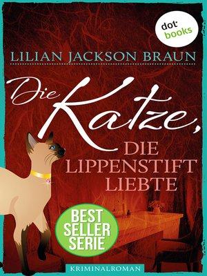 cover image of Die Katze, die Lippenstift liebte--Band 9