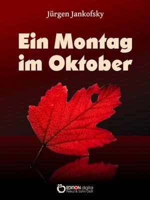 cover image of Ein Montag im Oktober
