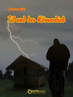 cover image of Til und der Körnerdieb