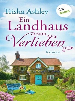 cover image of Ein Landhaus zum Verlieben