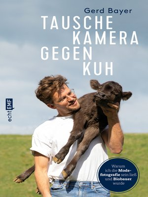 cover image of Tausche Kamera gegen Kuh
