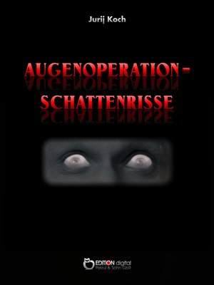 cover image of Augenoperation--Schattenrisse
