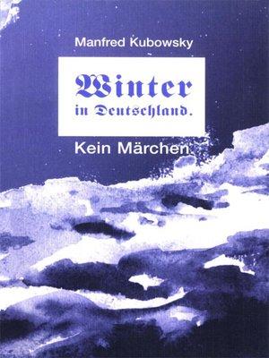 cover image of Winter in Deutschland. Kein Märchen