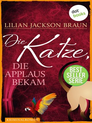 cover image of Die Katze, die Applaus bekam--Band 25