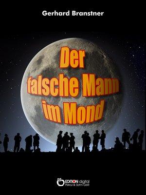 cover image of Der falsche Mann im Mond