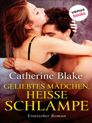 cover image of Geliebtes Mädchen, heiße Schlampe