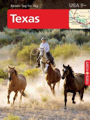 cover image of Texas--VISTA POINT Reiseführer Reisen Tag für Tag
