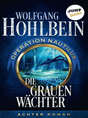 cover image of Die grauen Wächter
