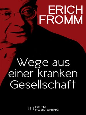 cover image of Wege aus einer kranken Gesellschaft