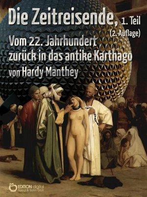 cover image of Die Zeitreisende, Teil 1