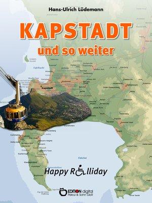 cover image of Kapstadt und so weiter