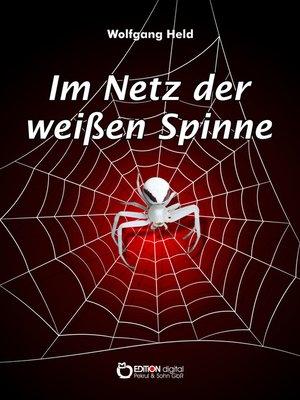 cover image of Im Netz der weißen Spinne