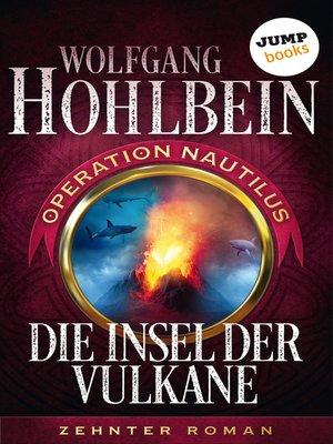 cover image of Die Insel der Vulkane