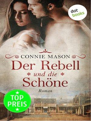 cover image of Der Rebell und die Schöne
