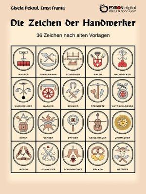 cover image of Die Zeichen der Handwerker
