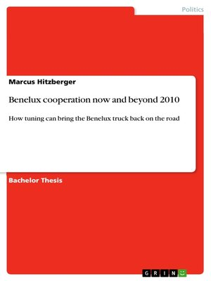 cover image of Benelux cooperation now and beyond 2010