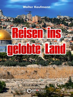 cover image of Reisen ins gelobte Land