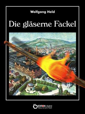 cover image of Die gläserne Fackel