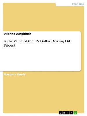 cover image of Is the Value of the US Dollar Driving Oil Prices?