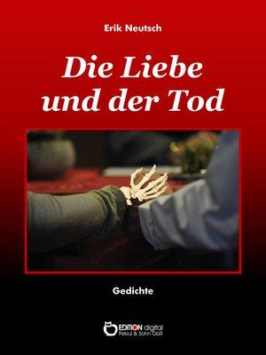 cover image of Die Liebe und der Tod