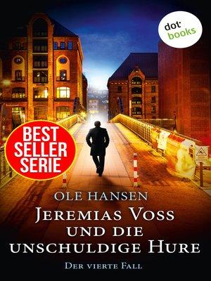 cover image of Jeremias Voss und die unschuldige Hure--Der vierte Fall