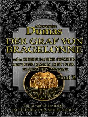 cover image of Der Graf von Bragelonne. Band X