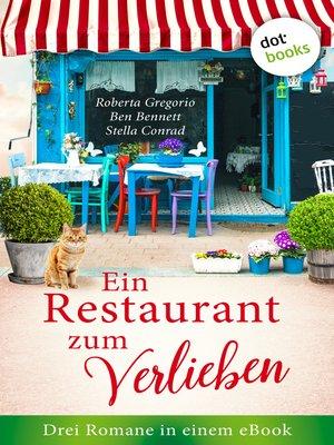 cover image of Ein Restaurant zum Verlieben