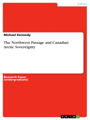 cover image of The Northwest Passage and Canadian Arctic Sovereignty