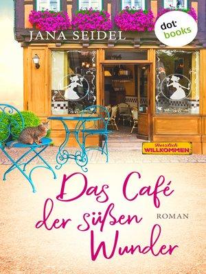 cover image of Das Café der süßen Wunder