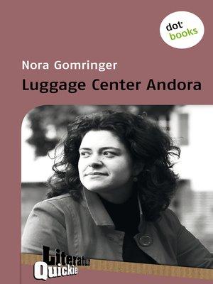 cover image of Luggage Center Andora--Literatur-Quickie