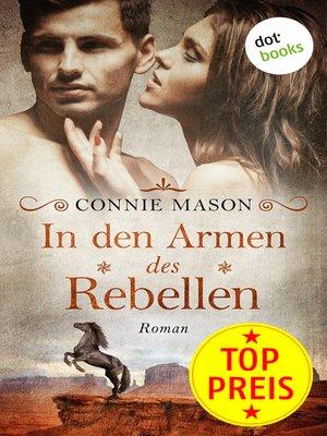 cover image of In den Armen des Rebellen