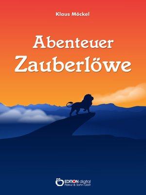 cover image of Abenteuer Zauberlöwe