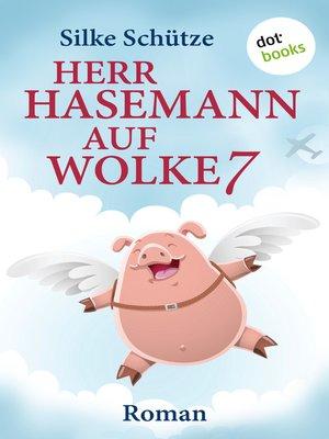 cover image of Herr Hasemann auf Wolke 7