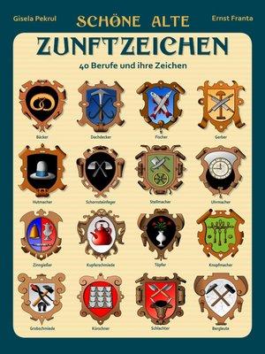 cover image of Schöne alte Zunftzeichen