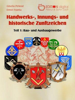 cover image of Handwerks-, Innungs- und historische Zunftzeichen