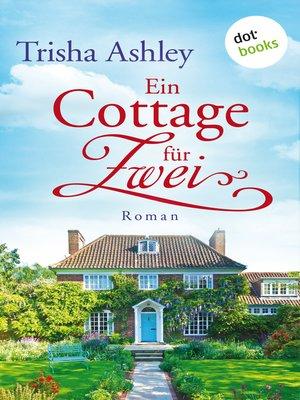 cover image of Ein Cottage für Zwei