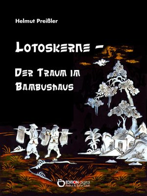cover image of Lotoskerne – Der Traum im Bambushaus