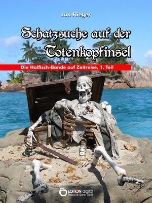 cover image of Schatzsuche auf der Totenkopfinsel