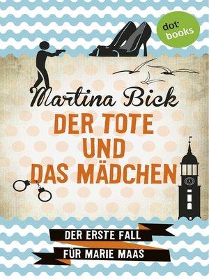 cover image of Der Tote und das Mädchen