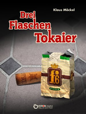 cover image of Drei Flaschen Tokaier