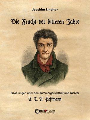 cover image of Die Frucht der bitteren Jahre
