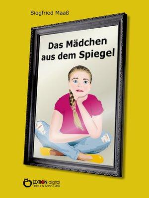 cover image of Das Mädchen aus dem Spiegel