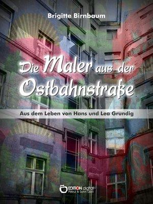 cover image of Die Maler aus der Ostbahnstraße