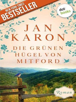 cover image of Die grünen Hügel von Mitford--Die Mitford-Saga