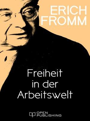 cover image of Freiheit in der Arbeitswelt