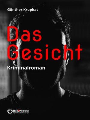 cover image of Das Gesicht